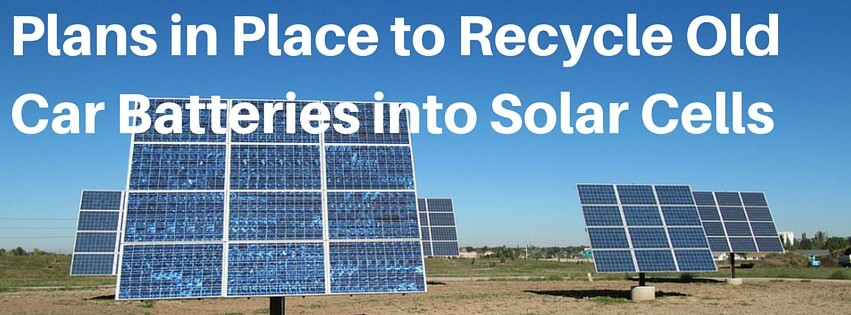 Recycle Old Cars into Solar Cells