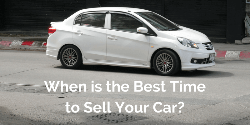 When is the Best Time to Sell Your Car?