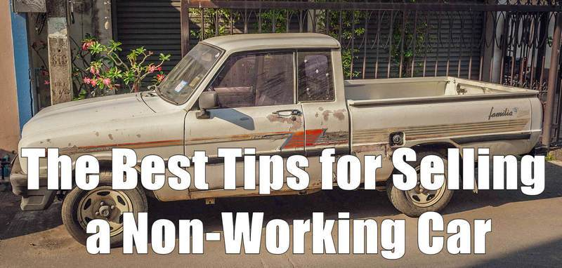 Tips for Selling a Non-Working Car